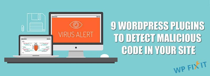 WordPress Plugins to Find Malicious Code