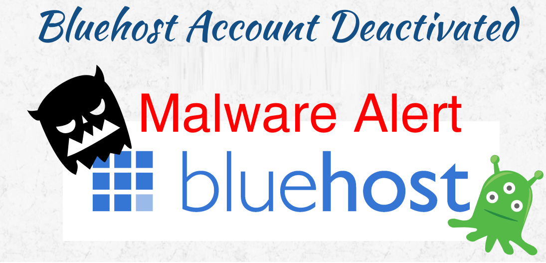 Bluehost Deactivated My Wordpress Site