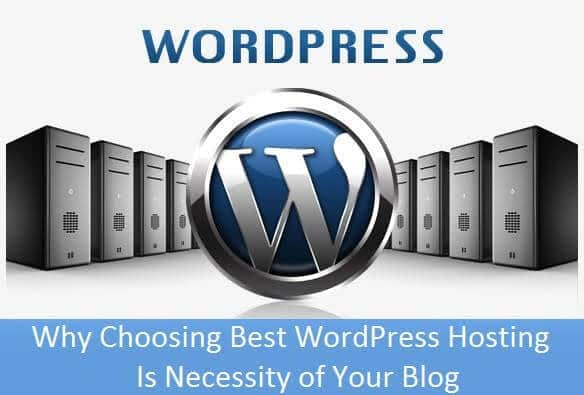 Why Choosing Best WordPress Hosting Is Necessity