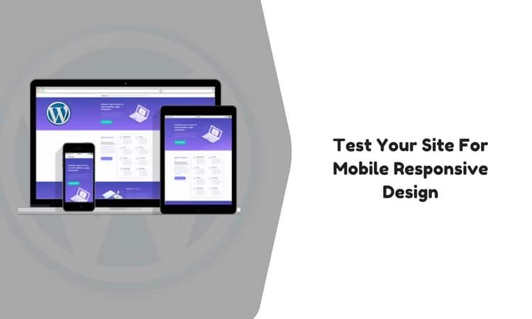Easy Ways To Test Wordpress Site For Mobile Responsive Design