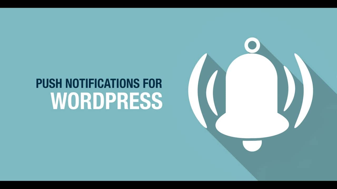 Top 10 Wordpress Push Notification Plugins To Use In 2018