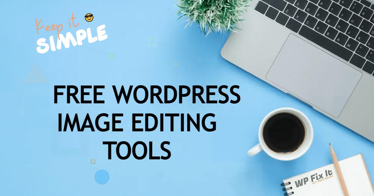 4 FREE WordPress Image Editing Tools 1