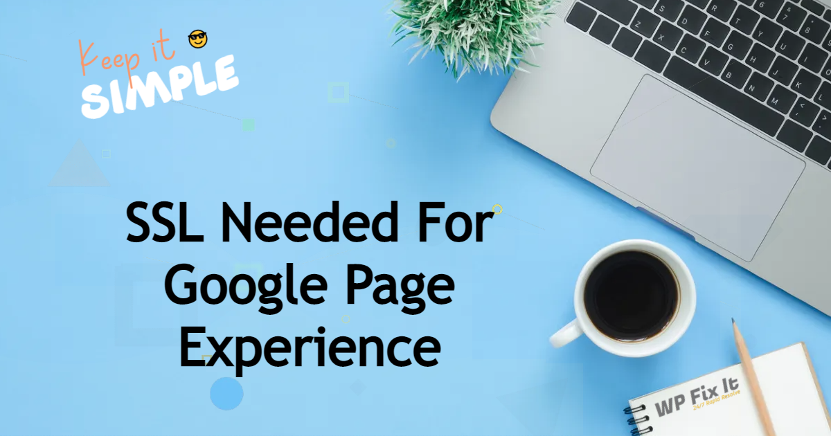 SSL Needed For Google Page Experience 1